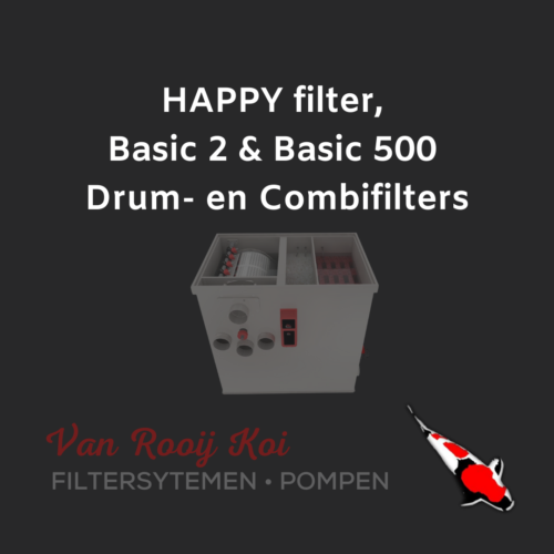 HAPPY filter, Basic 2 & Basic 500 Drum- en Combifilters