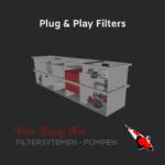 Plug & PLay Filters